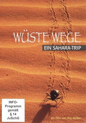 Wüste Wege - ein Sahara-Trip