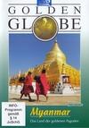 Myanmar - Das Land der goldenen Pagoden
