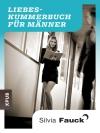 Liebeskummerbuch für Männer