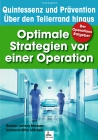 Der Operations Ratgeber - Optimale Strategien vor einer Operation