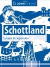 Schottland - Sagen und Legenden