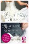 Die Braut des Herzogs / Maskerade in Rampstade