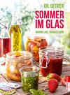 Vergrößerte Darstellung Cover: Sommer im Glas. Externe Website (neues Fenster)