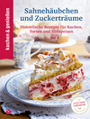 Vergrößerte Darstellung Cover: Sahnehäubchen und Zuckerträume. Externe Website (neues Fenster)