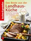 Vergrößerte Darstellung Cover: Das Beste aus der Landhaus-Küche. Externe Website (neues Fenster)