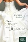 Vergrößerte Darstellung Cover: Die Braut des Herzogs. Externe Website (neues Fenster)