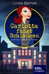 Carlotta fängt Schlangen