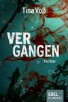 Vergrößerte Darstellung Cover: Vergangen. Externe Website (neues Fenster)