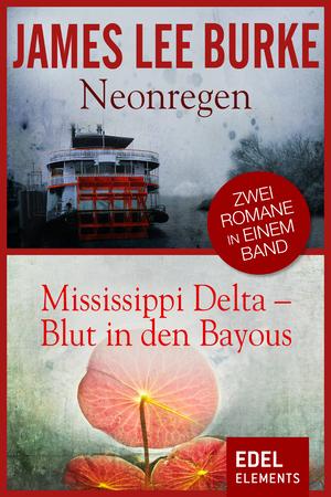 Neonregen / Mississippi Delta