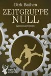 Vergrößerte Darstellung Cover: Zeitgruppe Null. Externe Website (neues Fenster)