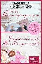 Die Promijägerin / Jagdsaison für Märchenprinzen