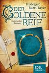 Vergrößerte Darstellung Cover: Der goldene Reif. Externe Website (neues Fenster)