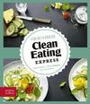 Vergrößerte Darstellung Cover: Clean eating express. Externe Website (neues Fenster)