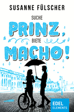 Suche Prinz, biete Macho!