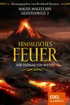 Himmlisches Feuer