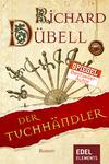Vergrößerte Darstellung Cover: Der Tuchhändler. Externe Website (neues Fenster)