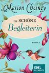 Vergrößerte Darstellung Cover: Die schöne Begleiterin. Externe Website (neues Fenster)