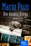 Die dunkle Arena