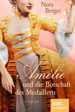 Amélie und die Botschaft des Medaillons