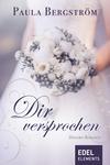 Vergrößerte Darstellung Cover: Dir versprochen. Externe Website (neues Fenster)