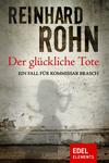 Vergrößerte Darstellung Cover: Der glückliche Tote. Externe Website (neues Fenster)