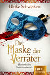 Die Maske der Verräter