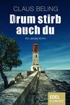 Vergrößerte Darstellung Cover: Drum stirb auch du. Externe Website (neues Fenster)