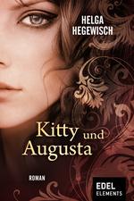 Kitty und Augusta