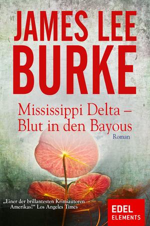 Mississippi Delta - Blut in den Bayous