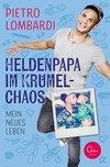 Vergrößerte Darstellung Cover: Heldenpapa im Krümelchaos. Externe Website (neues Fenster)