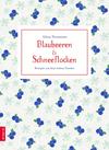 Vergrößerte Darstellung Cover: Blaubeeren und Schneeflocken. Externe Website (neues Fenster)