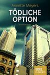 Vergrößerte Darstellung Cover: Tödliche Option. Externe Website (neues Fenster)