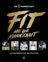 Vergrößerte Darstellung Cover: Fit wie die Mannschaft. Externe Website (neues Fenster)