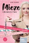 Vergrößerte Darstellung Cover: Mieze Undercover. Externe Website (neues Fenster)