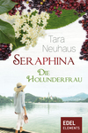 Seraphina - die Holunderfrau