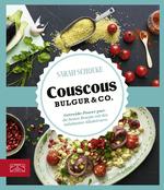 Couscous, Bulgur & Co
