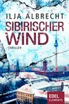 Vergrößerte Darstellung Cover: Sibirischer Wind. Externe Website (neues Fenster)