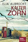 Vergrößerte Darstellung Cover: Kalter Zorn. Externe Website (neues Fenster)