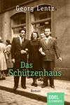 Vergrößerte Darstellung Cover: Das Schützenhaus. Externe Website (neues Fenster)