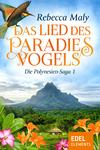 Vergrößerte Darstellung Cover: ¬Das¬ Lied des Paradiesvogels 1. Externe Website (neues Fenster)