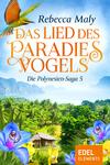 Vergrößerte Darstellung Cover: ¬Das¬ Lied des Paradiesvogels 5. Externe Website (neues Fenster)