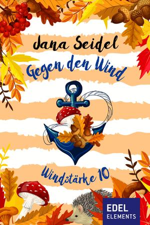 Gegen den Wind: Windstärke 10