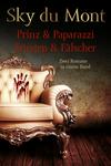 Prinz & Papparazzi / Fürsten & Fälscher