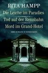 Die Leiche im Paradies / Tod auf der Rennbahn / Mord im Grand-Hotel