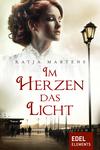 Vergrößerte Darstellung Cover: Im Herzen das Licht. Externe Website (neues Fenster)