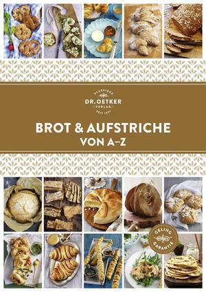 Brot und Aufstriche von A-Z