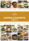 Vergrößerte Darstellung Cover: Suppen und Eintöpfe von A-Z. Externe Website (neues Fenster)