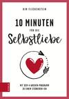 10 Minuten für die Selbstliebe