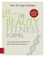 Cover des Mediums: Die Beauty-Fitness-Formel
