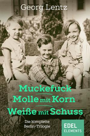 Muckefuck / Molle mit Korn / Weiße mit Schuss